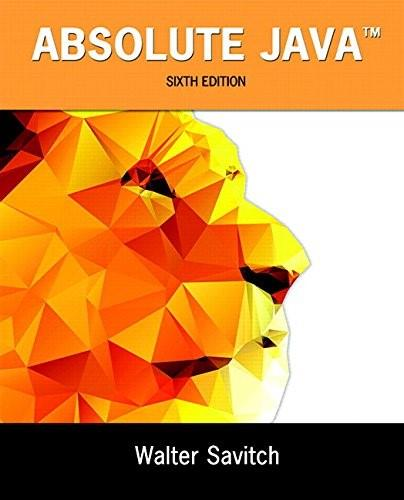 Absolute Java, by Savitch, 6th Edition 6 PKG 9780134243931