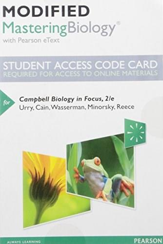 Modified MasteringBiology with Pearson eText -- Standalone Access Card -- for Campbell Biology in Focus (2nd Edition) 9780134250588