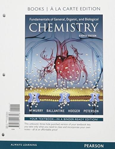 Fundamentals of General, Organic, and Biological Chemistry, by McMurry, 8th a la Carte Edition 8 PKG 9780134261256
