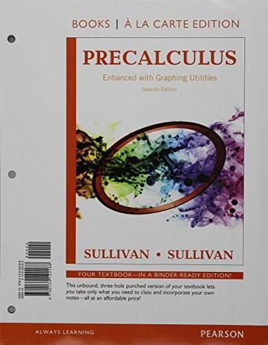 Precalculus Enhanced with Graphing Utilities, Books a la Carte Edition Plus NEW MyMathLab -- Access Card Package (7th Edition) 9780134268231