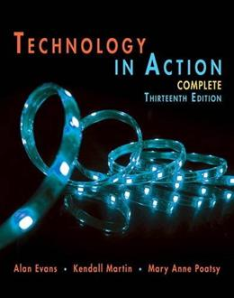 Technology In Action Complete (Evans, Martin & Poatsy, Technology in Action Series) 13 9780134289106