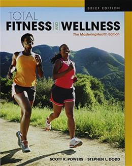 Total Fitness & Wellness, The MasteringHealth Edition 5 9780134299211