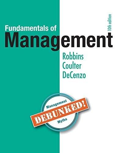Fundamentals of Management, by Robbins, 10th Edition 10 PKG 9780134303178