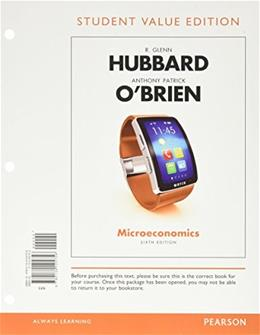 Microeconomics, Student Value Edition Plus MyEconLab with Pearson eText -- Access Card Package (6th Edition) 9780134304755