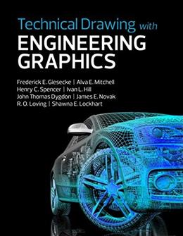 Technical Drawing with Engineering Graphics, by Giesecke, 15th Edition 9780134306414