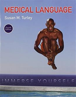 Medical Language: Immerse Yourself PLUS MyMedicalTerminologyLab with Pearson eText -- Access Card Package (4th Edition) 9780134320472