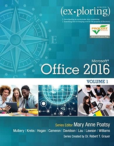 Exploring Microsoft Office 2016, by Poatsy, Volume 1 9780134320793