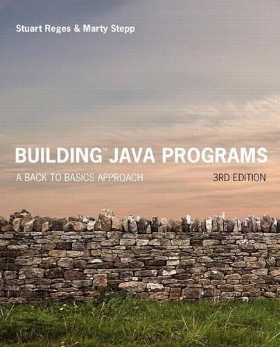Building Java Programs: A Back to Basics Approach, by Reges, 4th Edition 4 PKG 9780134322766