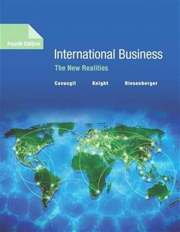 International Business: The New Realities, by Cavusgil, 4th Edition 9780134324838