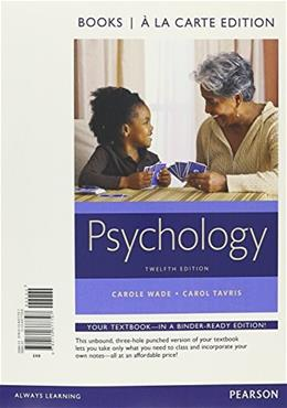 Psychology, by Wade, 12th Books a la Carte Edition 9780134377797