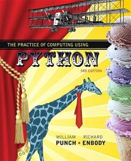 Practice of Computing Using Python, by Punch, 3rd Edition 9780134379760