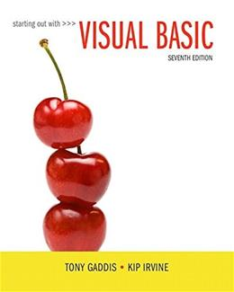 Starting Out With Visual Basic, by Gaddis, 7th Edition 9780134400150