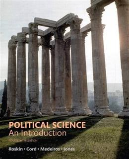 Political Science: An Introduction, by Roskin, 14th Edition 9780134402857