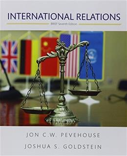 International Relations, by Pevehouse, 7th Brief Edition 9780134406350