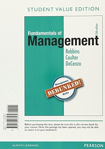 Fundamentals of Management: Essential Concepts and Applications, Student Value Edition Plus MyManagementLab with Pearson eText -- Access Card Package (10th Edition) 9780134419961