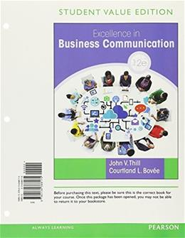 Excellence in Business Communication, Student Value Edition Plus MyBCommLab with Pearson eText -- Access Card Package (12th Edition) 9780134421810