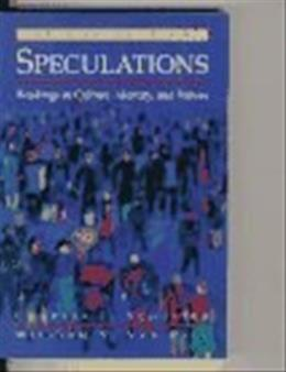 Speculations: Readings in Culture, Identity and Values, by Schuster, 2nd Edition 9780134422947