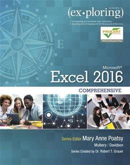 Exploring Microsoft Office Excel 16 Comprehensive, by Poatsy 9780134479446