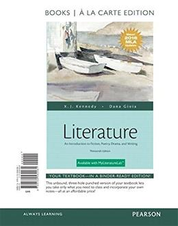 Literature: An Introduction to Fiction, Poetry, Drama, and Writing, Books a la Carte Edition, MLA Update Edition (13th Edition) 9780134582481