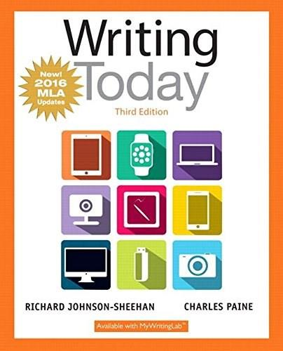 Writing Today, MLA Update Edition (3rd Edition) 9780134586410