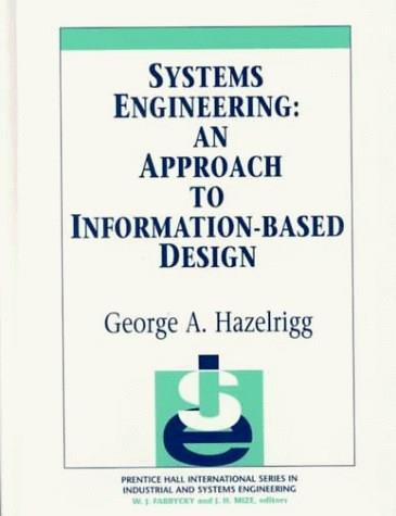 Systems Engineering, by Hazelrigg 9780134613444