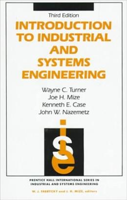 Introduction to Industrial and Systems Engineering, by Turner, 3rd Edition 9780134817897