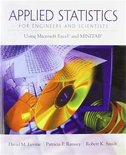 Applied Statistics for Engineers and Scientists: Using Microsoft Excel and MINITAB, by Levine BK w/CD 9780134888019