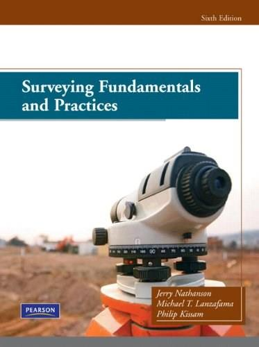 Surveying Fundamentals and Practices (6th Edition) 9780135000373