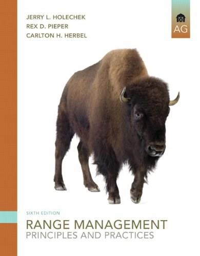 Range Management: Principles and Practices (6th Edition) 9780135014165