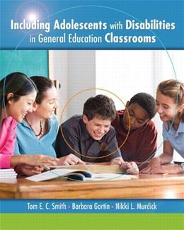 Including Adolescents with Disabilities in General Education Classrooms 1 9780135014967