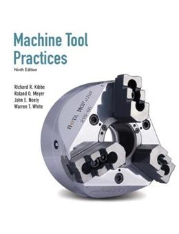 Machine Tool Practices (9th Edition) 9780135015087