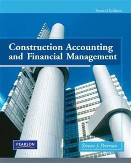 Construction Accounting and Financial Management, by Peterson, 2nd Edition 2 w/CD 9780135017111