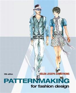 Patternmaking for Fashion Design, by Armstrong, 5th Edition 5 w/DVD 9780135018767