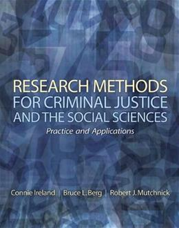Research Methods for Criminal Justice and the Social Sciences, by Mutchnick 9780135018774
