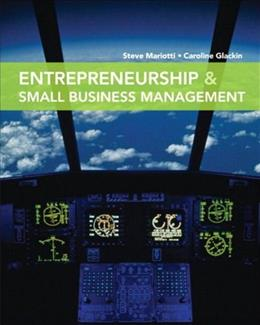 Entrepreneurship and Small Business Management, by Mariotti 9780135030318