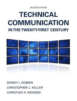 Technical Communication in the Twenty-First Century (2nd Edition) 9780135031742