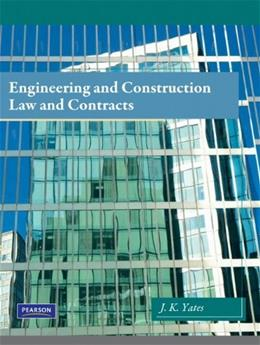 Engineering and Construction Law and Contracts, by Yates 9780135033524
