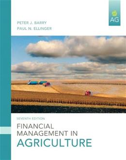 Financial Management in Agriculture (7th Edition) 9780135037591