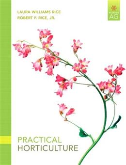 Practical Horticulture (7th Edition) (Pearson AG) 9780135038666