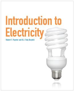 Introduction to Electricity, by Paynter 9780135040874