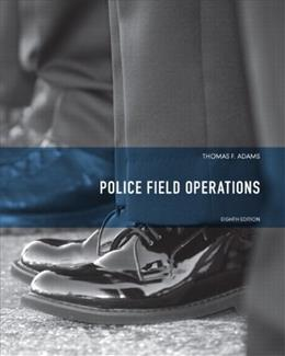 Police Field Operations (8th Edition) (Always Learning) 9780135050491