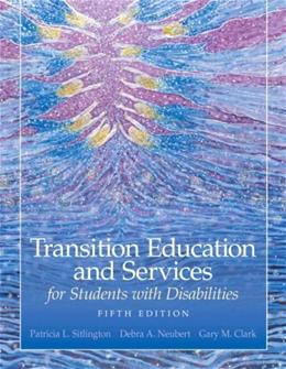 Transition Education and Services for Students with Disabilities (5th Edition) 9780135056080