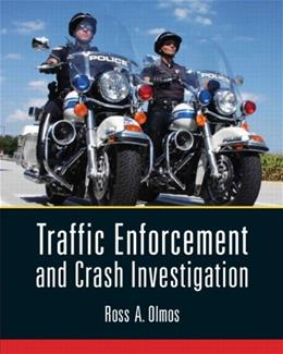 Traffic Enforcement and Crash Investigation, by Olmos 9780135057988