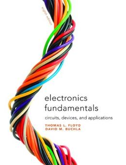 Electronics Fundamentals: Circuits, Devices & Applications (8th Edition) 9780135072950