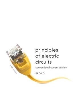 Principles of Electric Circuits: Conventional Current Version (9th Edition) 9780135073094