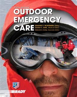 Outdoor Emergency Care, by McNamara, 5th Edition 5 PKG 9780135074800