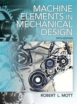 Machine Elements in Mechanical Design (5th Edition) 5 w/CD 9780135077931