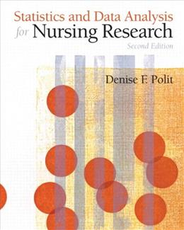 Statistics and Data Analysis for Nursing Research (2nd Edition) 9780135085073