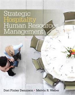 Strategic Hospitality Human Resources Management, by Weber 9780135087053