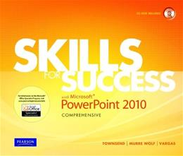 Skills for Success with Powerpoint 2010, by Townsend, Comprehensive BK w/CD 9780135088326